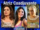 Sucessos em 'Avenida', talentos da TV disputam prêmio de Atriz Coadjuvante