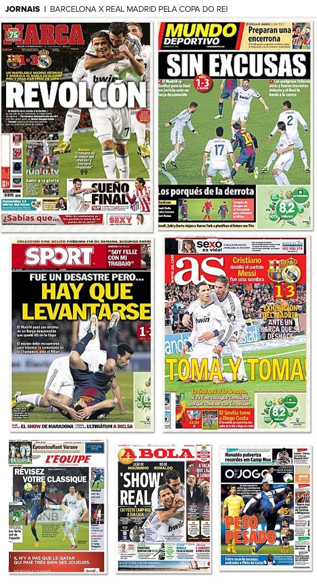 MOSAICO - jornais repercusão Barcelona e real madrid pela copa do rei (Foto: Editoria de arte)