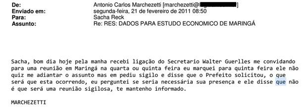 Trecho de e-mail de Antonio Carlos Marchezetti para Sacha Reck reunião do edital de Maringá (Foto: Reprodução)