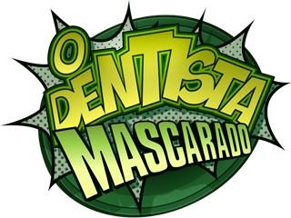 o dentista mascarado (Foto: Rede Globo)