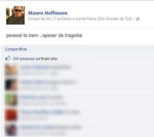 Mensagem de Mauro Hoffmann no Facebook, publicada logo após incêndio, foi apagada da rede socia (Foto: Reprodução)