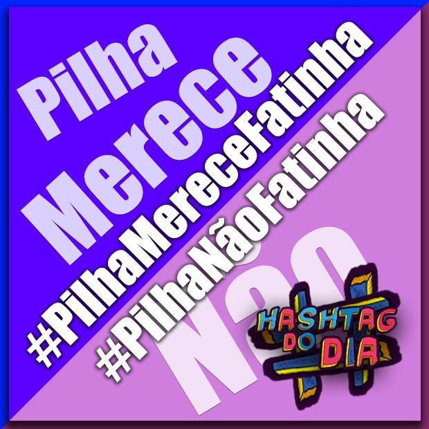 #HashtagDoDia: PilhaMereceFatinha x PilhaNãoFatinha (Foto: Malhação / TV Globo)