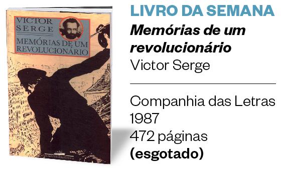 Livro da semana   Comportamento inadequado (Foto: Memórias de um revolucionário)