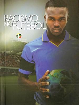 Racismo no Futebol, racismo, livro, lançamento, capa (Foto: Divulgação)
