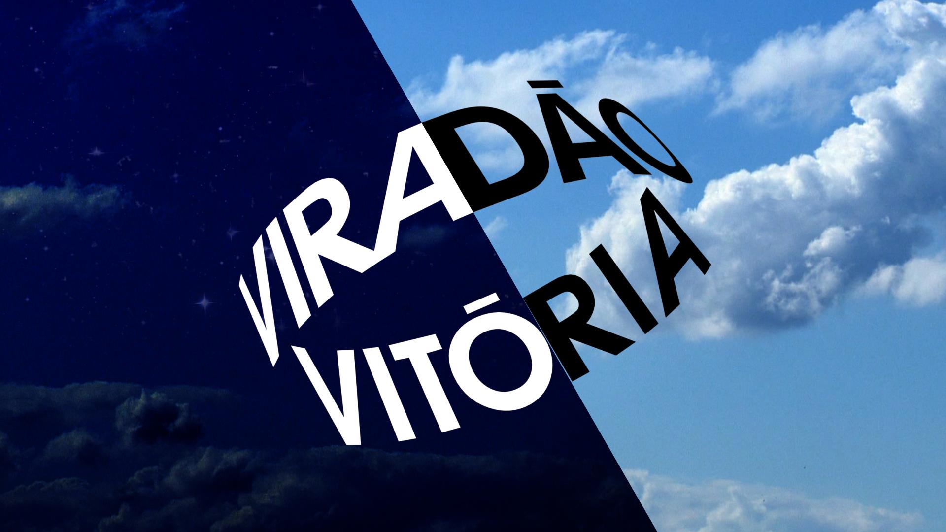 Viradão Vitória 2014 (Foto: Divulgação)