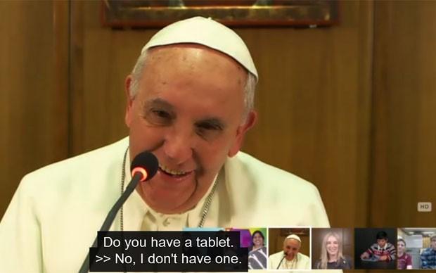 O Papa respondeu a pergunta de jovem dizendo que não tem tablet (Foto: Reprodução/Scholas)