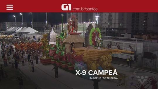 X-9 é campeã do Carnaval de Santos