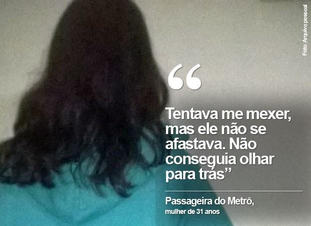 Mulher de 31 anos diz que sente-se humilhada e tem vergonha de ter sofrido abuso (Foto: Arquivo pessoal)