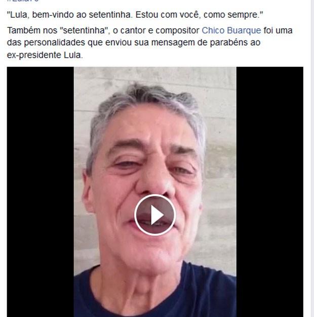 Chico Buarque gravou vídeo em homenagem ao 70 anos de Lula (Foto: Reprodução/Facebook)