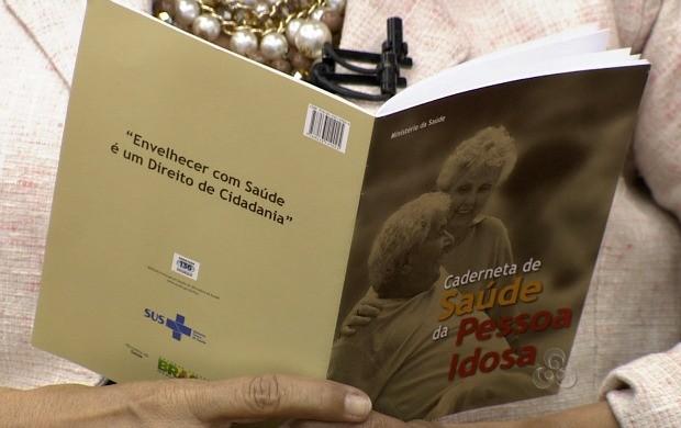 Caderneta servirá para acompanhamento da saúde do idoso (Foto: Bom Dia Amazônia)