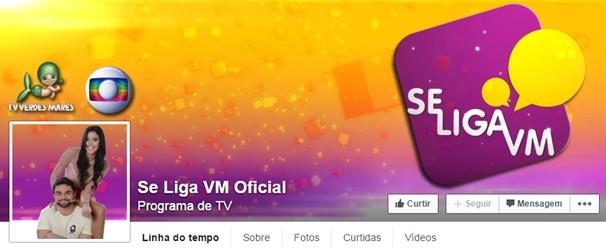 Facebook do Se Liga VM (Foto: Divulgação)