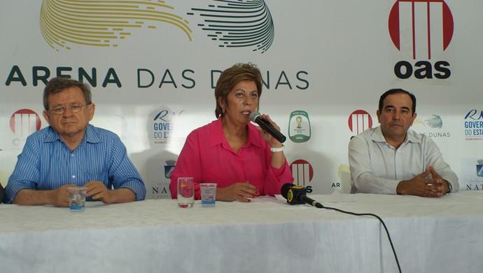 Demétrio Torres, Rosalba Ciarlini e Charles Maia, em entrevista coletiva na Arena das Dunas (Foto: Augusto Gomes)