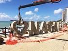 Letreiros de concreto serão novas atrações turísticas em Natal