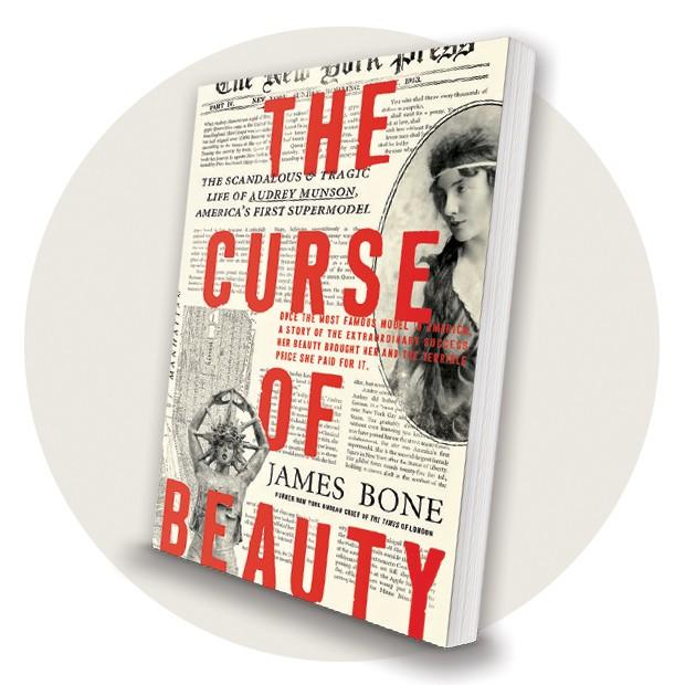 A biografia de Audrey Munson escrita por James Bone, que foi chefe da sucursal nova-iorquina do jornal britânico The Times. O autor teve acesso a arquivos até então mantidos em sigilo   (Foto: Divulgação)