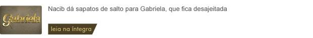 Template Gabriela 12-07 - manhã (Foto: Gabriela/TV Globo)