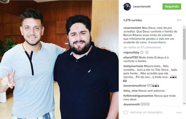 Cesar Menotti lamenta a morte de Renan Ribeiro (Foto: Reprodução/ Instagram)