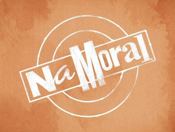 Na Moral estreia dia 05 de julho (Foto: Divulgação / TV Globo)