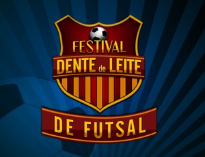 Logotipo oficial do Festival Dente de Leite de Futsal 2013 (Foto: Arte/TV Rio Sul)