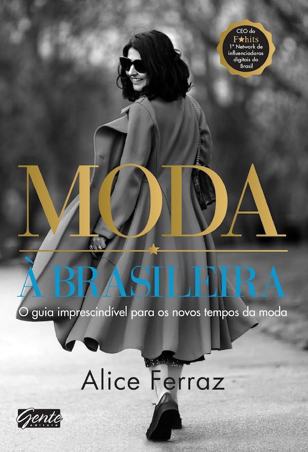 Moda à brasileira, primeira obra de Alice Ferraz  (Foto: Divulgação)