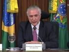 Temer anuncia acordo que suspende dívida dos estados até o fim do ano