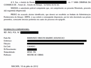 Mandado de prisão emitido em nome de Milton Assunção (Foto: Arte G1/AP)
