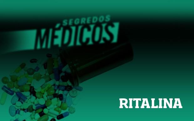 Ritalina (Foto: Divulgao)