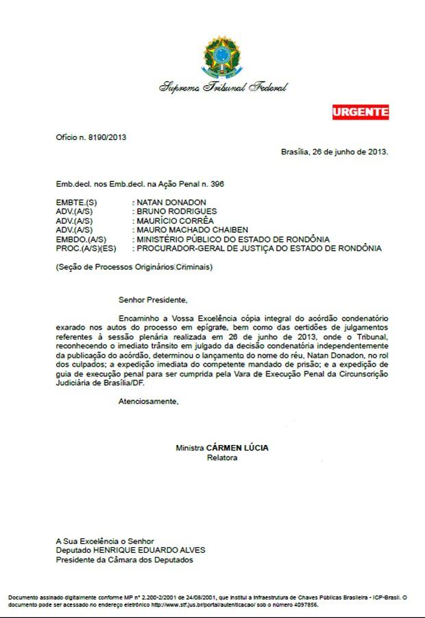 Ofício da ministra Cármen Lúcia encaminhada ao presidente da Câmara, Henrique Alves (PMDB-RN), sobre a ordem de prisão para o deputado Natan Donadon (Foto: Reprodução/STF)