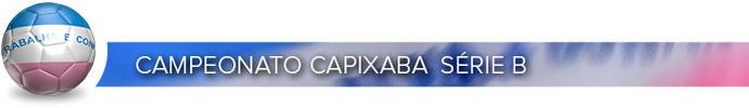 Header Campeonato Capixaba série B (Foto: Editoria de Arte)