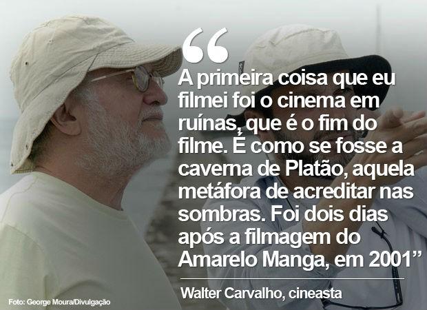 """Walter Carvalho, em entrevista sobre """"Um Filme sobre cinema"""" (Foto: George Moura/Divulgação)"""