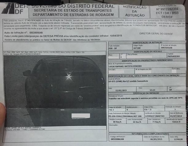 Motorista recebe multa no valor de R$12.769 por excesso de velocidade (Foto: Lucas Raphael/ VC NO G1)