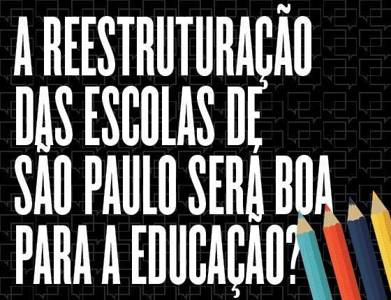 A reestruturação das escolas de São Paulo será boa para a educação? (Foto: Época )