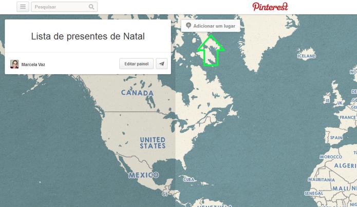 Adição de lugar na lista de presentes do Pinterest (Foto: Reprodução/Marcela Vaz)