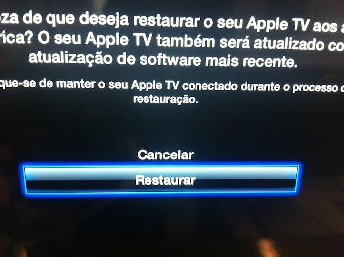 Confirmando a restauração do sistema da Apple TV (Foto: Marvin Costa/TechTudo)