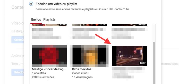 Escolha de vídeo para usar em destaque em um canal do YouTube (Foto: Reprodução/Marvin Costa)