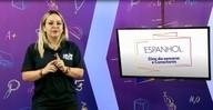 Aula 26: Espanhol: professora ensina dos dias da semana e conectores
