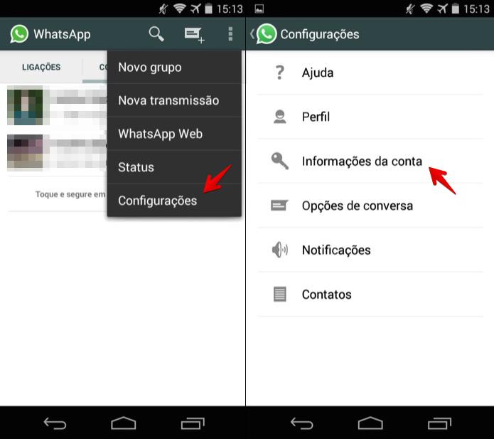 Acesse as configurações do WhatsApp (Foto: Reprodução)