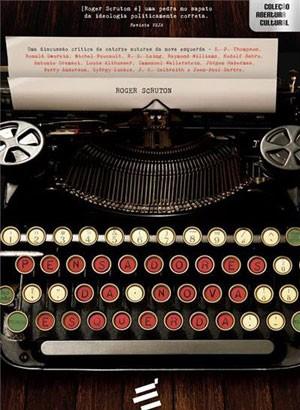 Capa do livro 'Pensadores da Nova Esquerda', de Roger Scruton