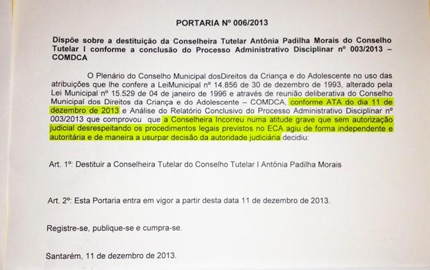 G1 teve acesso a portaria que explica as causas da exoneração de Antonia Padilha. (Foto: Luana Leão/G1)
