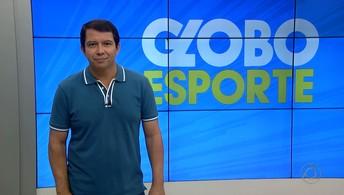 Confira na íntegra o Globo Esporte desta quarta-feira com Kako Marques