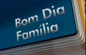 Bom Dia Família (Foto: frame)
