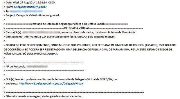 E-mail enviado pela Polícia Civil do Rio Grande do Norte em reposta à queixa de roubo registrada na Delegacia Virtual pela corretora de imóveis (Foto: Reprodução/E-mail)