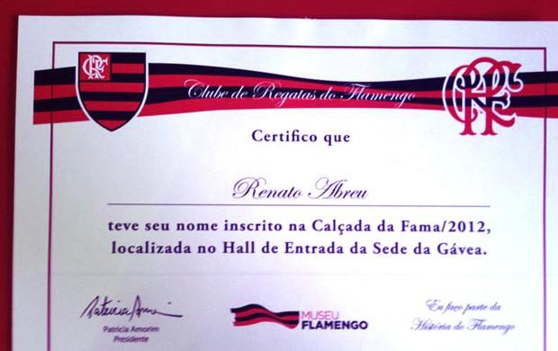 Renato Abreu certificado calçada da fama Flamengo (Foto: Divulgação)