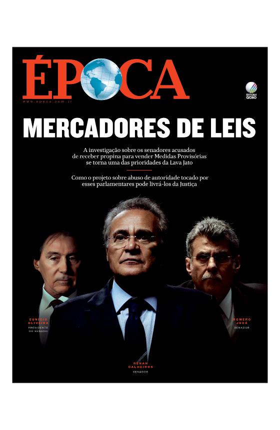Revista ÉPOCA - capa da edição 983 - Mercadores de leis (Foto: Revista ÉPOCA)