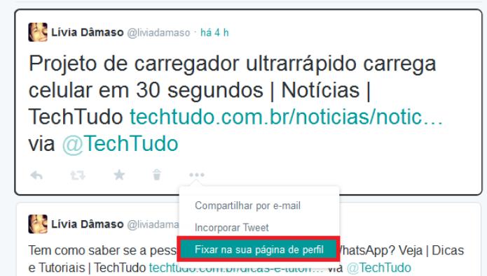Fixando o tuíte no topo do novo perfil do microblog (Foto: Reprodução/Lívia Dâmaso)