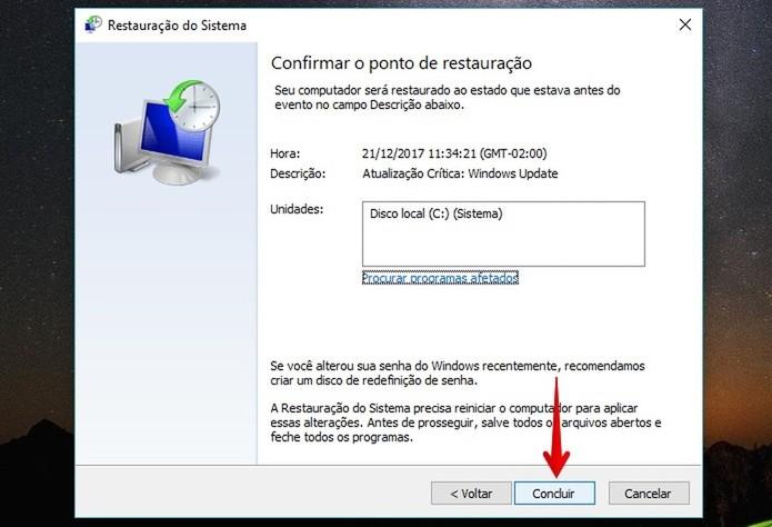Finalize a restauração do sistema Windows (Foto: Reprodução/Helito Bijora)