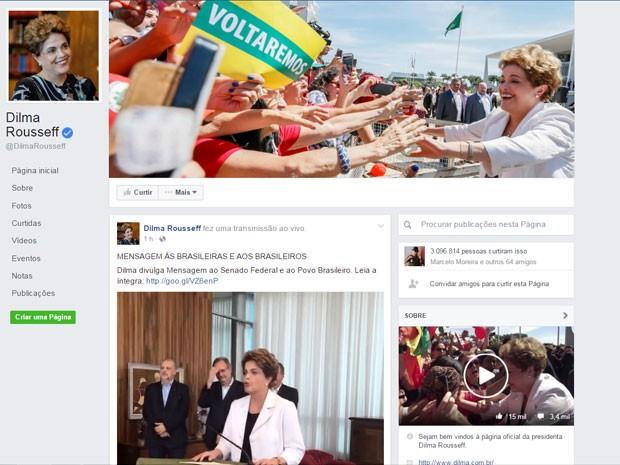 """Página da presidente afastada Dilma Rousseff no Fabebook, pela qual foi transmitida entrevista em que ela anunciou a """"Mensagem ao Senado e ao povo brasileiro"""" (Foto: Reprodução/Facebook)"""