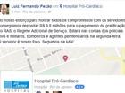 Pezão diz ter pago R$ 9,8 milhões em gratificações do RAS a servidores