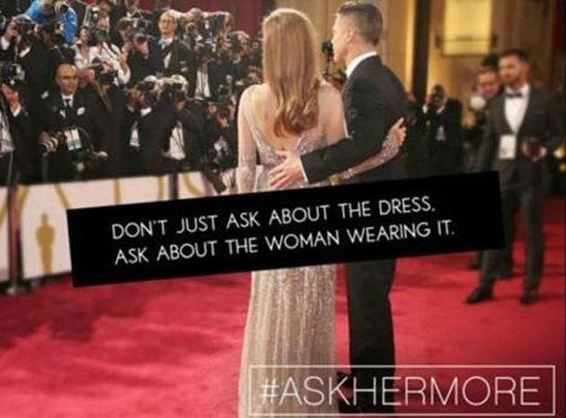 Campanha usa a hashtag #AskHerMore para pedir que jornalistas façam perguntas mais inteligentes às atrizes: 'Não pergunte apenas sobre o vestido. Pergunte sobre a mulher que está usando [o vestido]' (Foto: Reprodução/BBC)
