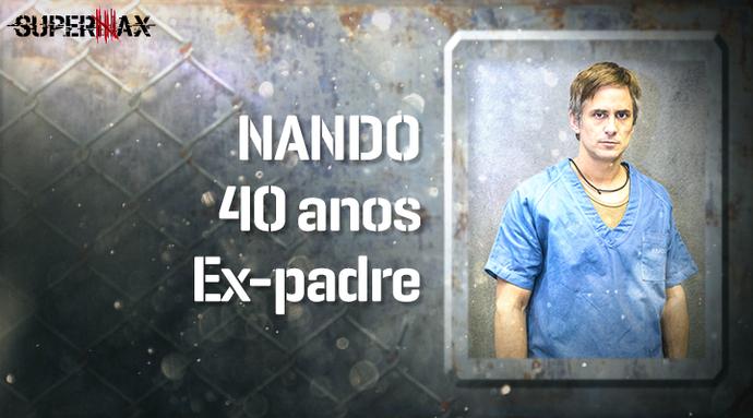 Supermax: perfil do participante Nando (Foto: Gshow)