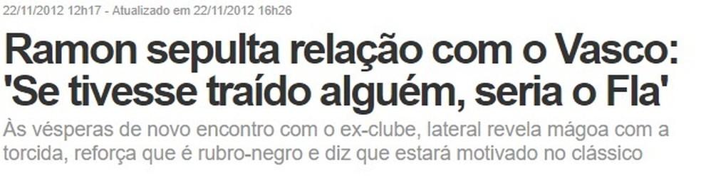 Nos tempos de Flamengo, Ramon fez críticas ao Vasco (Foto: Reprodução)
